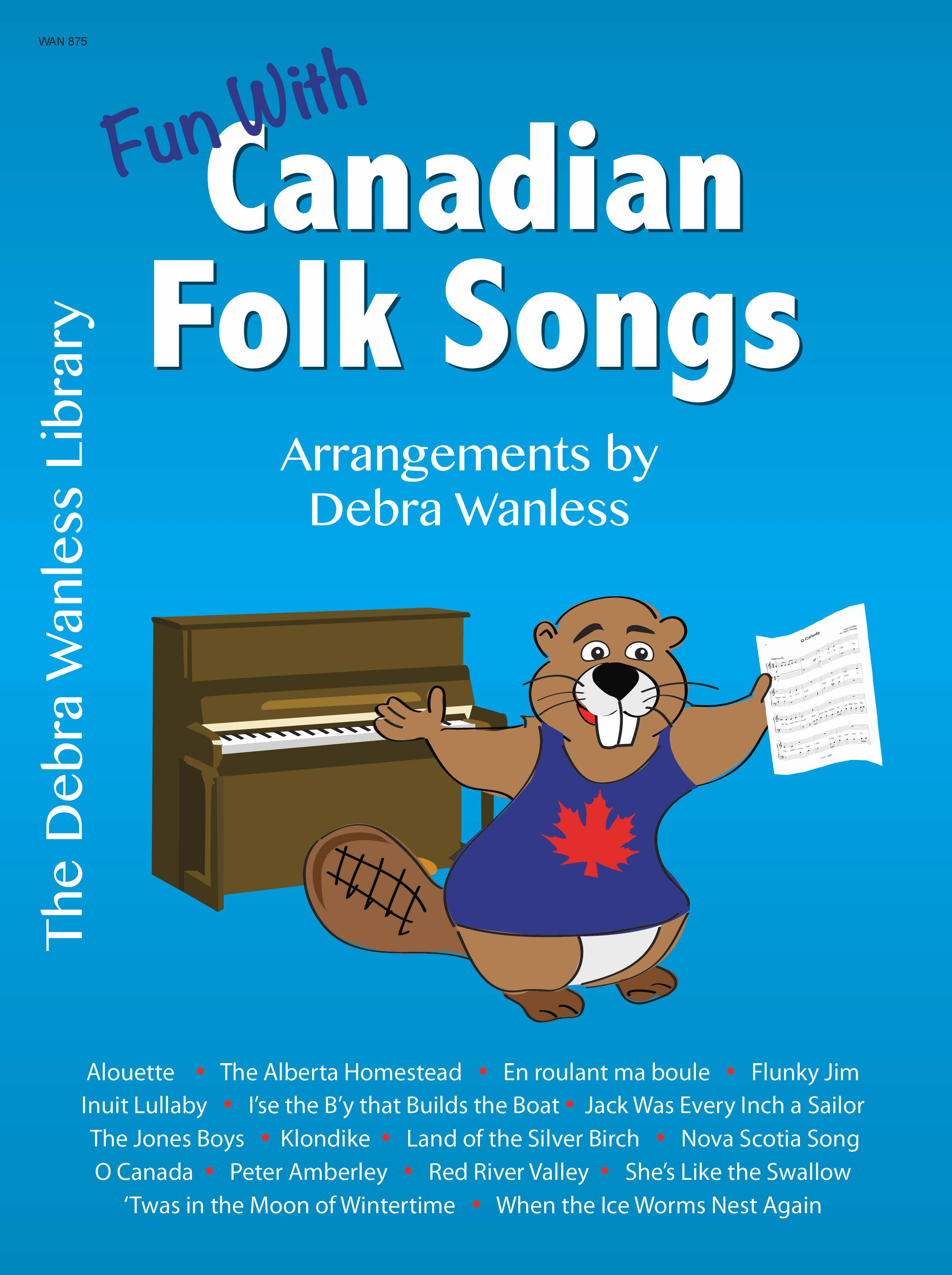 Fun With Canadian Folk Songs